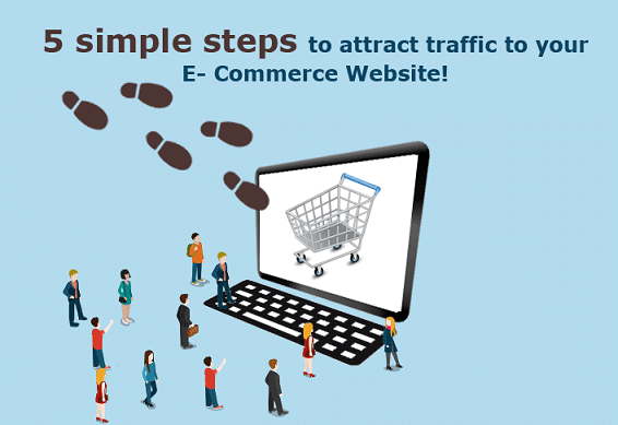 5-simple-steps-to-attract-traffic-to-your-eCommerce-website!