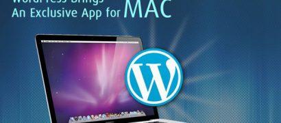 WordPress Brings An Exclusive App for MAC