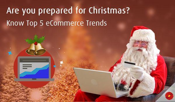Top 5 eCommerce Trends