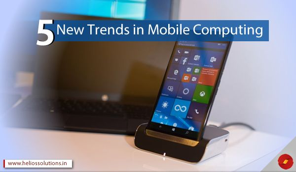 5 Trends in Mobile Computing