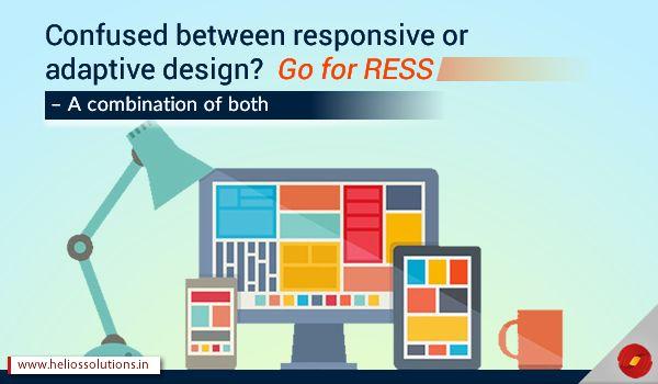 Responsive or Adaptive Design