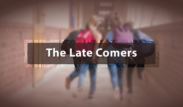 The Late Comer