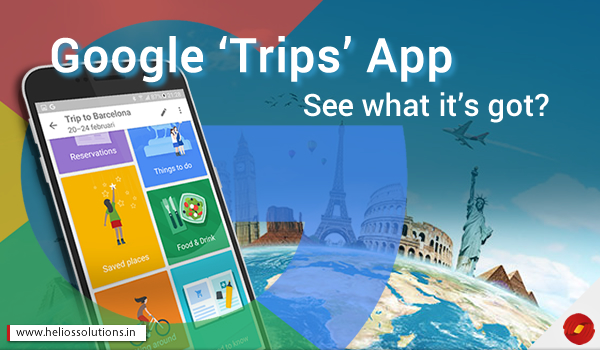 Google TRIP App