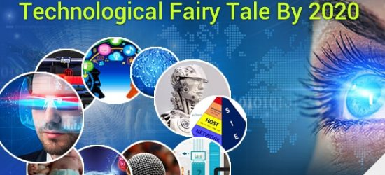 Technological Fairy Tale By 2020