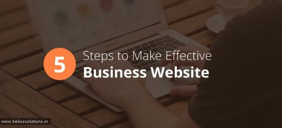 5 Easy Steps to Make Your Business Website Effective HS