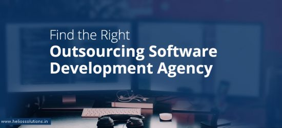How to Find the Right Outsourcing Software Development Agency?