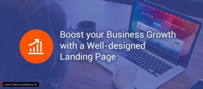How to Boost your Business Growth with a Well-designed Landing Page?