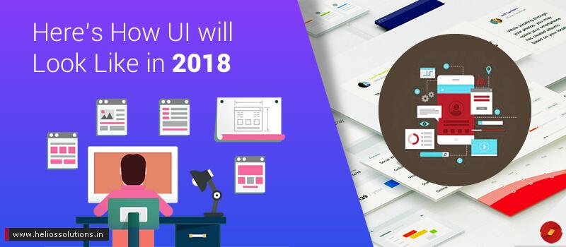 Top UI Trends in 2018