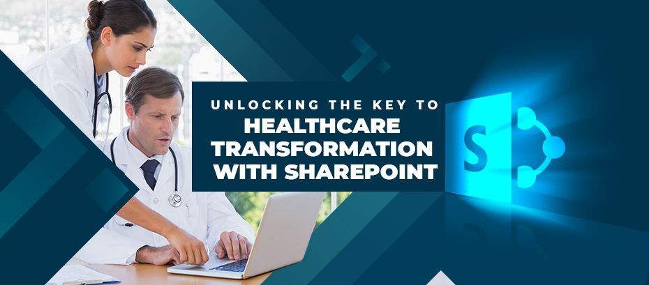 How to Streamline Healthcare Management with SharePoint?