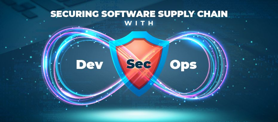 Securing Software Supply Chain with DevSecOps