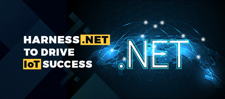 Top 5 Reasons to Use .NET to Drive Successful IoT Initiatives